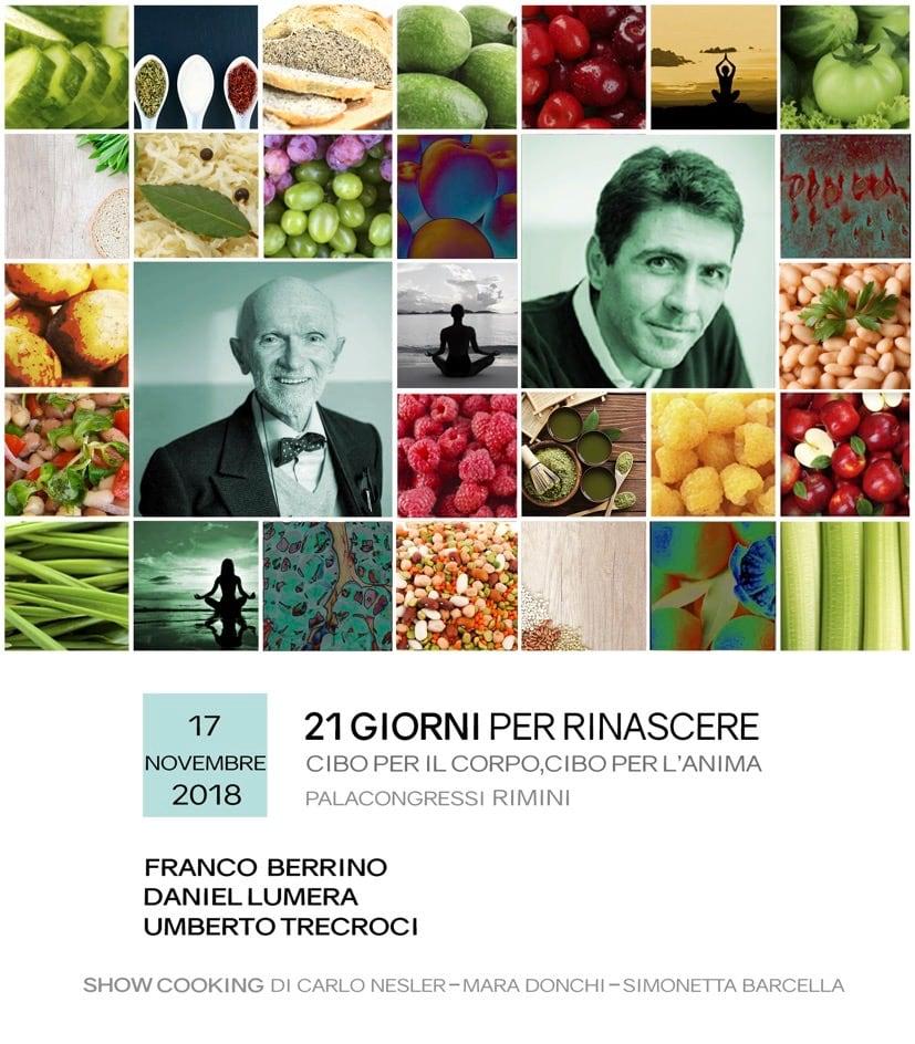 """""""21 giorni per rinascere"""", Rimini 17/11, dottor Berrino, Daniel Lumera e… ci saremo anche noi ❤️"""